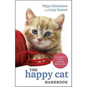 The Happy Cat Handbook by Pippa Mattinson - 9781785039324 Book
