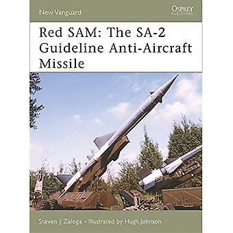 Red SAM: The SA-2 Guideline Anti-Aircraft Missile (New Vanguard)