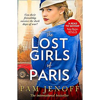 The Lost Girls Of Paris by Pam Jenoff - 9781848457423 Book