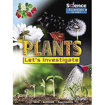 Plants - Let's Investigate by Ruth Owen - 9781788560320 Book