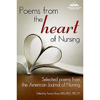 Poems From the Heart of Nursing - Selected Poems from the American Jou