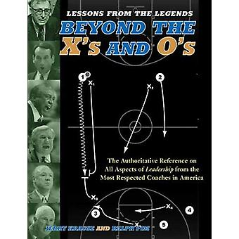 Lessons from the Legends - Beyond the X's and O's by Jerry Krause - 97