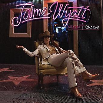 Wyatt,Jaime - Neon Cross [Vinyl] USA Import
