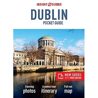 Insight Gudes Pocket Dublin Travel Guide with Free eBook by Insight Guides
