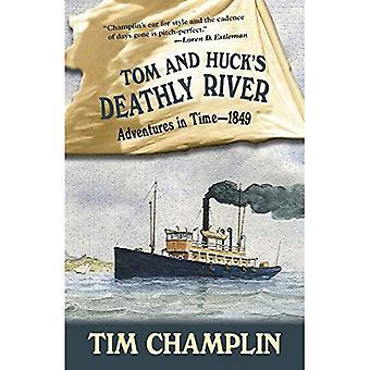 Tom og Huck's Deathly River