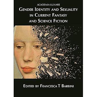 Genderidentiteit en seksualiteit in huidige fantasy en sciencefiction