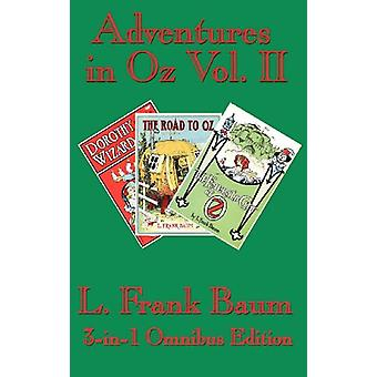 Adventures in Oz Vol. II - Dorothy and the Wizard in Oz - The Road to