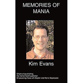 Memories of Mania by K Evans - 9781847476852 Book