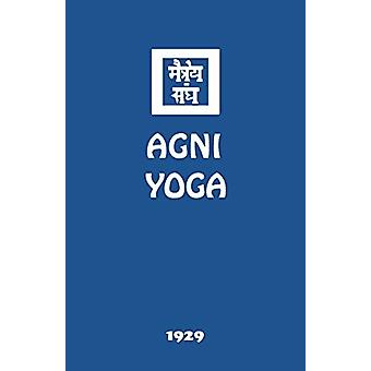 AGNI Yoga by Agni Yoga Society - 9781946742070 Book