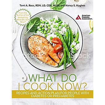 The What Do I Cook Now Cookbook av Tami A. RossNancy S. Hughes