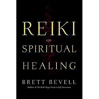 Reiki for Spiritual Healing 9781580911948