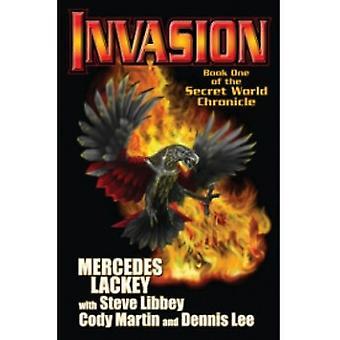 Secret World Chronicle: Kirja 1: Cody Martinin invaasio, Mercedes Lackey, Steve Libbey, Dennis Lee (Kirja, 2011)