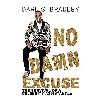 No Damn Excuse by Darius Bradley