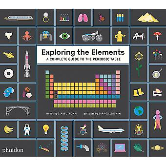 Exploring the Elements A Complete Guide to the Periodic Table Gb Documentaire