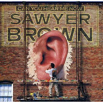 Sawyer Brown - Can You Hear Me Now [CD] USA import