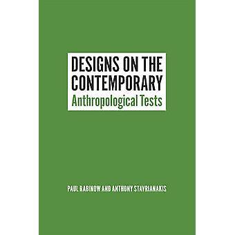 Designs auf die zeitgenössische - anthropologischen Tests von Paul Rabinow-
