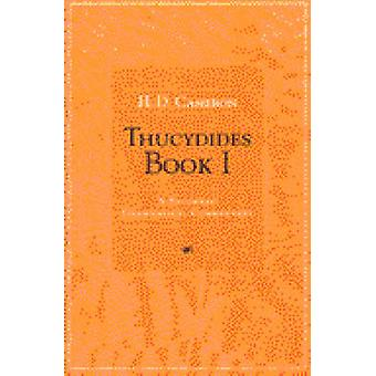 Thucydides - A Students' Grammatical Commentary - Bk. 1 by H.D. Cameron