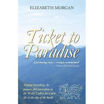 Ticket to Paradise by Elizabeth Morgan - 9780720618617 Book