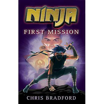 Ninja - First Mission by Chris Bradford - Sonia Leong - 9781842999394