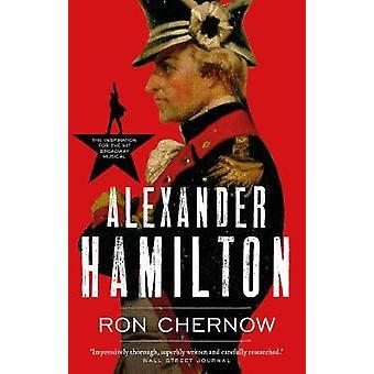 Alexander Hamilton par Ron Chernow - livre 9781786690036