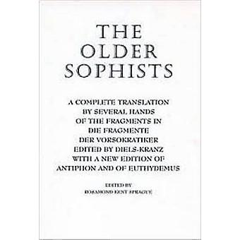 The Older Sophists - A Complete Translation by Several Hands of the Fr