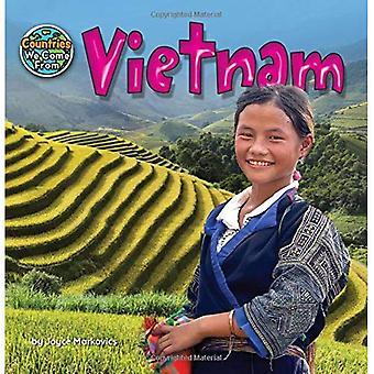Vietnam (Countries We Come from)