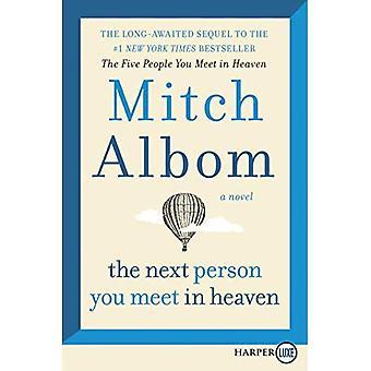 La prochaine personne que vous rencontrez dans le ciel: la suite pour les cinq personnes que vous dans le ciel