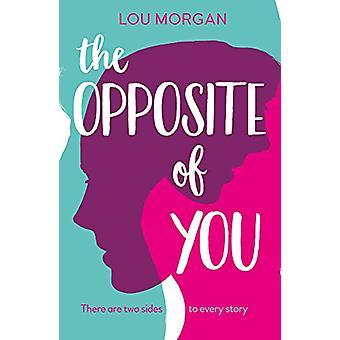 Vastakohta sinua Lou Morgan - 9781847157270 kirja