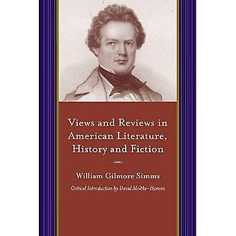 Views and Reviews in American Literature, History� and Fiction (Writings of W.G. Simms)