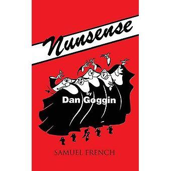 Nunsense by Goggin & Dan