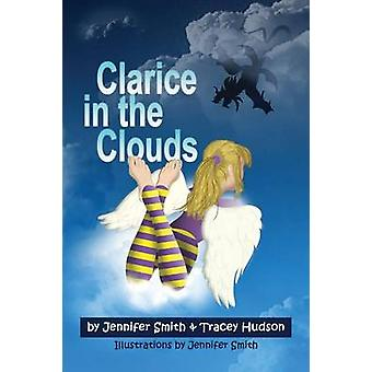 Clarice in the Clouds by Smith & Jennifer
