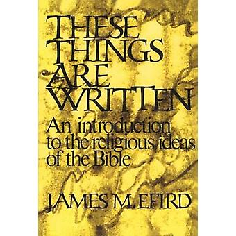Disse ting er skrevet af Efird & James M.