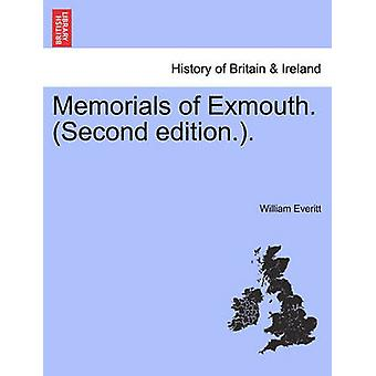 Memorials of Exmouth. Second edition.. by Everitt & William