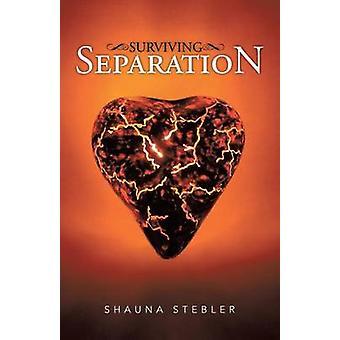 Gjenlevende separasjon av Stebler & Shauna