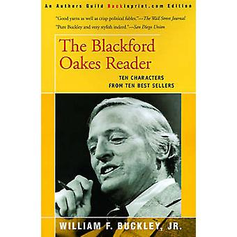 The Blackford Oakes Reader by Buckley & William F. & Jr.