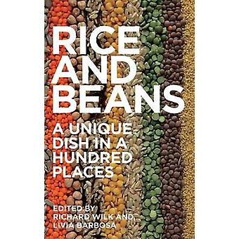 Rice and Beans A Unique Dish in a Hundred Places by Wilk & Richard