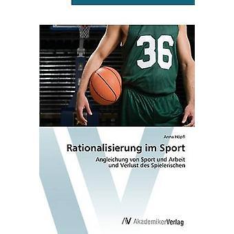 Rationalisierung Im Sport by Hopfl Anna