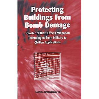 Protección de edificios contra daños por bomba: transferencia de tecnologías de mitigación de efectos de explosión de aplicaciones militares a civiles