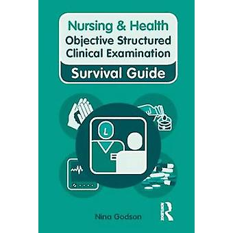 Objective Structured Clinical Examination by Nina Godson - Kelly Ryan