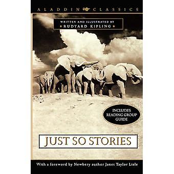 Just So Stories by Kipling Rudyard - Janet Taylor Lisle - 97806898512
