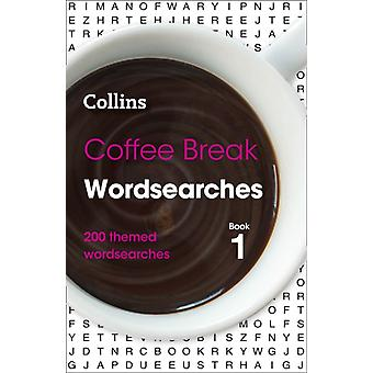 Coffee Break Wordsearches Book 1 by Collins