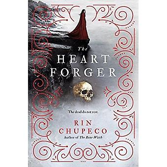 Heart Forger by Rin Chupeco
