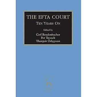 The EFTA Court: Ten Years on