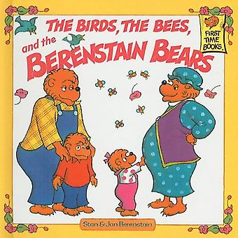 The Birds, the Bees, and the Berenstain Bears (Berenstain Bears First Time Books (Prebound))