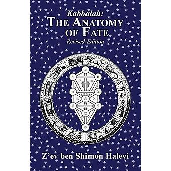 The Anatomy of Fate by Halevi & Zev ben Shimon