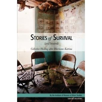 Stories of Survival and Beyond by Iwes