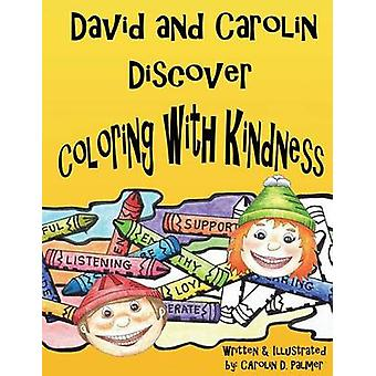 David e Carolin descobrem coloração com bondade por Palmer & Carolin D.