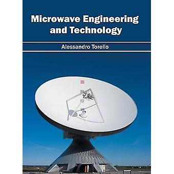 Microwave Engineering and Technology by Torello & Alessandro