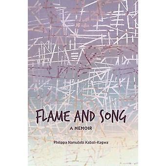Flame and Song by KabaliKagwa & Philippa Namutebi