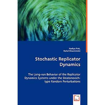 Stochastic Replicator Dynamics  The Longrun Behavior of the Replicator Dynamics Systems under the Stratonovichtype Random Perturbations by Fink & Nadiya